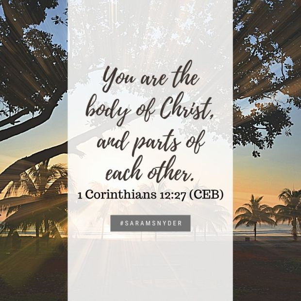 You are the body of Christ, and parts of each other.
